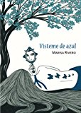 Vísteme of azul (Spanish Edition)