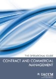 Contract and Commercial Management (IACCM Series. Business Management)